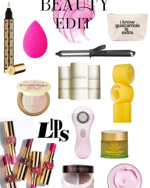 Beauty Edit: Must Haves