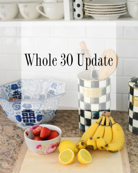Whole 30 Update: 2