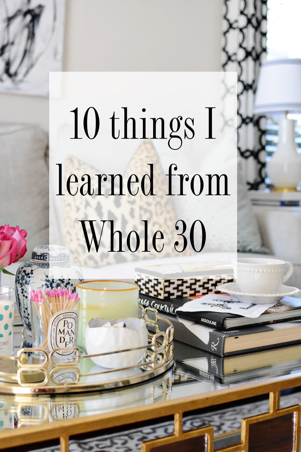 10 Things I Learned From Whole 30