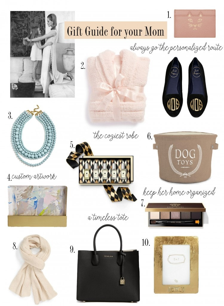 Gift Guide For Your Mom