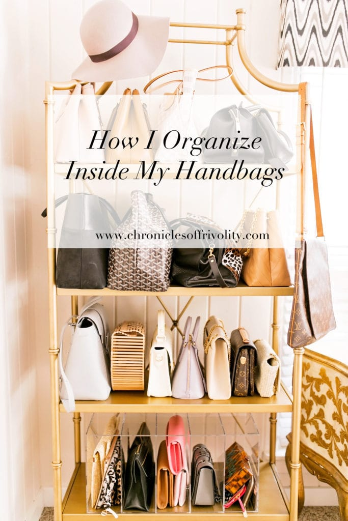 How I Organize Inside My Handbags Chronicles Of Frivolity