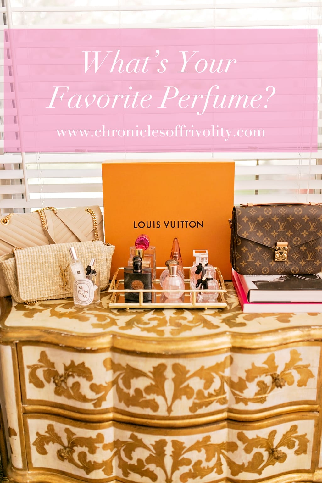 What S Your Favorite Perfume Chronicles Of Frivolity