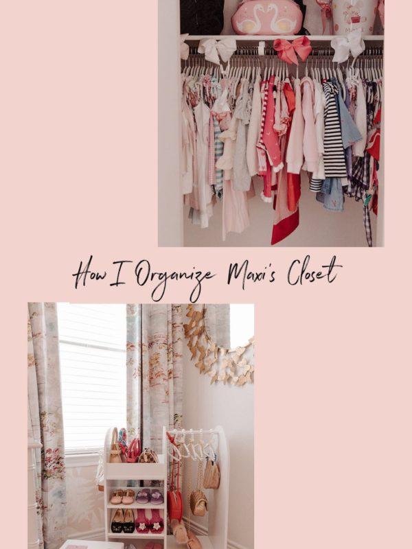 How I Organize Maxi's Clothing Closet