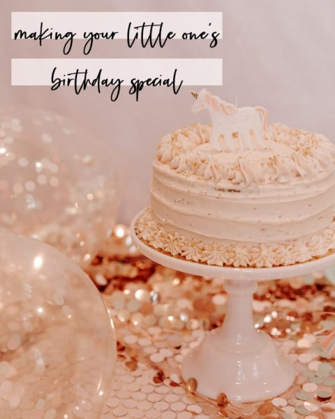 Making Your Little One's Birthday Special